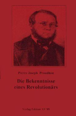 Die Bekenntnisse eines Revolutionärs