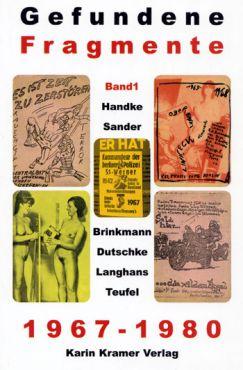 Gefundene Fragmente 1967-1980, Band 1