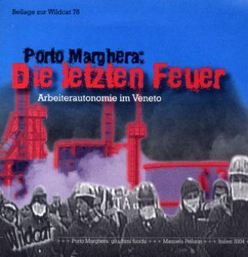 Die letzten Feuer von Porto Marghera