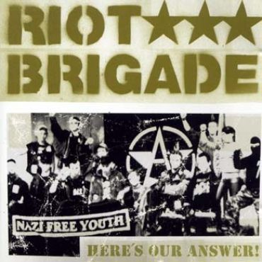 Riot Brigade - Here is the answer