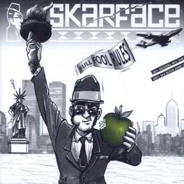 Skarface - Full fool rules