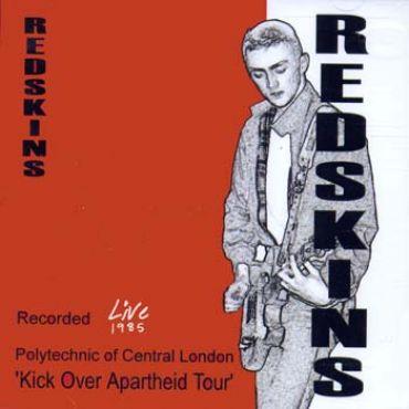 Redskins - Live 1985