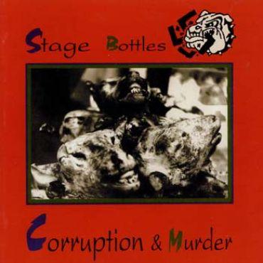 Stage Bottles - Corruption & murder