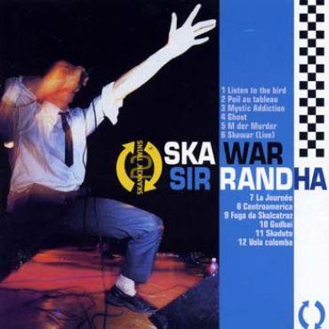 Ska war / Sir Randha - Skankin Twins