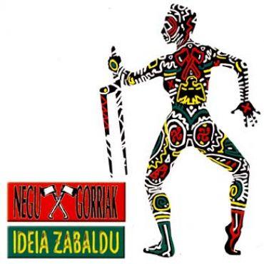 Negu Gorriak - Ideia Zabaldu