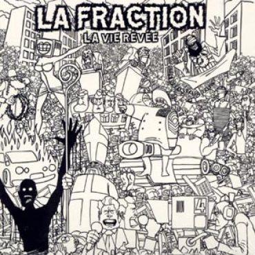 La Fraction - La vie revee