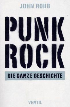 Punk Rock. Die ganze Geschichte