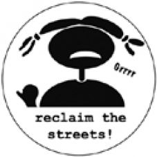 Reclaim the streets 1