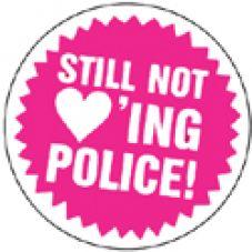 Still not loving police! 1