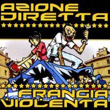 Azione Diretta / Frangia Violenta - Split