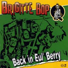 Brigitte Bop - Back in Eul`Berry