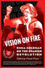 Vision on fire. Emma Goldman on the Spanish Revolution