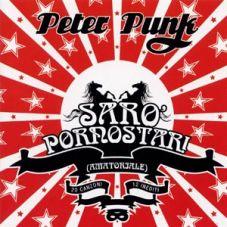 Peter Punk - Saro Pornostar!