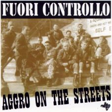Fuori controllo - Aggro on the streets