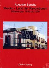 Mexiko - Land der Revolutionen. Mitteilungen 1942 bis 1976