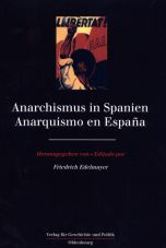 Anarchismus in Spanien / Anarquismo en Espana