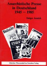 (Antiquariat) Anarchistische Presse in Deutschland 1945 - 1985