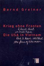 Krieg ohne Fronten. Die USA in Vietnam