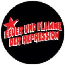 Feuer und Flamme der Repression