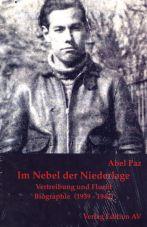 Im Nebel der Niederlage. Vertreibung und Flucht (1939-1942 - Biographie Band 3)