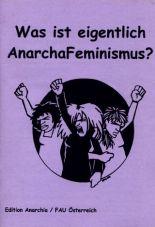 Was ist eigentlich Anarchafeminismus?