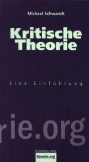Kritische Theorie. Eine Einführung