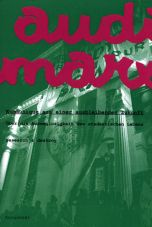 Audimarx 1: Kommunique aus einer ausbleibenden Zukunft