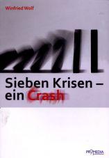 Sieben Krisen - ein Crash