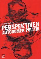 Perspektiven autonomer Politik