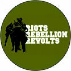Riots, rebellion, revolts
