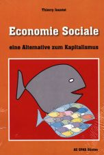 Economie Sociale - eine Alternative zum Kapitalismus