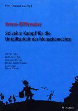 Irren-Offensive. 30 Jahre Kampf für ...