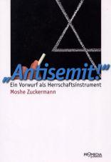 Antisemit!. Ein Vorwurf als Herrschaftsinstrument