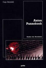 Anton Pannekoek. Denker der Revolution