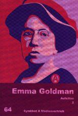 Emma Goldman. Aufsätze 2