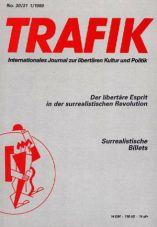 Trafik Nr. 30/31: Der Libertäre Esprit in der surrealistischen...