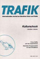 Trafik Nr. 35: Kulturschock. Libertäre Literatur