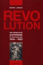 Revolution und bewaffnete Aufstände in Deutschland 1918-1923