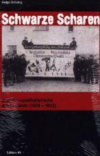 Schwarze Scharen. Anarcho-Syndikalistische Arbeiterwehr (1929 - 1933)