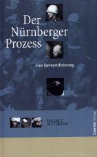 Der Nürnberger Prozess. Eine Entmystifizierung