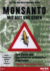 Monsanto. Mit Gift und Genen