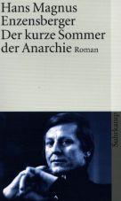 Der kurze Sommer der Anarchie. Buenaventura Durrutis Leben und Tod