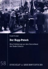 Der Kapp-Putsch. Eine Schilderung aus dem Deutschland der Noske-Diktatur