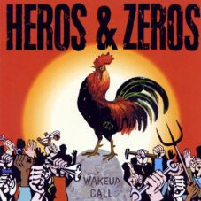 Heros & Zeros - Wake up call