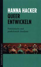 Queer entwickeln. Feministische und postkoloniale Analysen