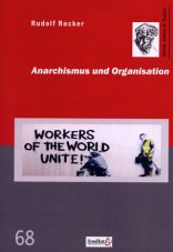 Anarchismus und Organisation