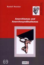 Anarchismus und Anarchosyndikalismus