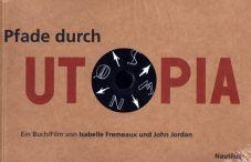 Pfade durch Utopia (Buch+DVD)