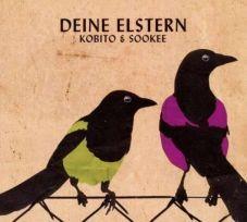 Kobito & Sookee - Deine Elstern