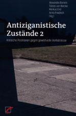 Antiziganistische Zustände 2. Kritische Positionen gegen gewaltvolle Verhältnisse